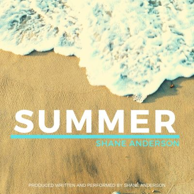 Shane Anderson Summer Single